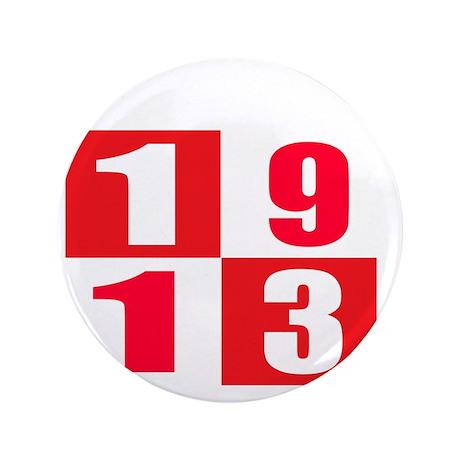 """Born In 1913 Designs 3.5"""" Button"""