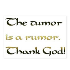 The tumor is a rumor. Tha Postcards (Package of 8)