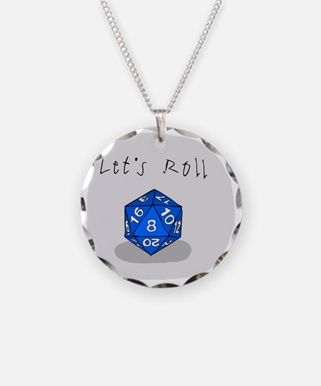 Lets Roll Necklace