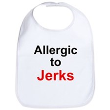 Allergic To Jerks Bib