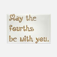 May the fourths be with you. Rectangle Magnet
