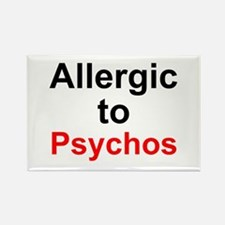 Allergic To Psychos Rectangle Magnet
