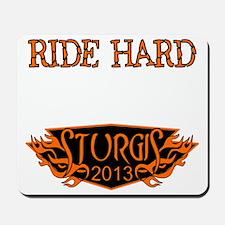 I ride Hard Mousepad