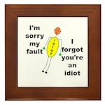 Your'e An Idiot Framed Tile