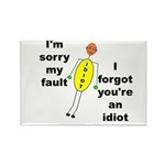 Your'e An Idiot Rectangle Magnet (100 pack)