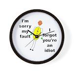 Your'e An Idiot Wall Clock