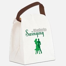 I'd Rather Be Swinging Canvas Lunch Bag