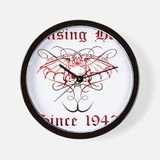 Raising Hell Since 1943 Wall Clock