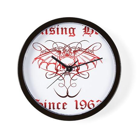 Raising Hell Since 1963 Wall Clock