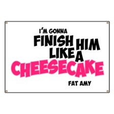 Finish him like Cheescake Banner