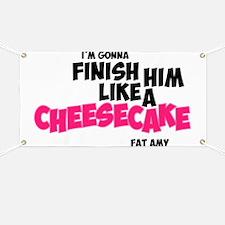 Finish him like Cheescake Banner
