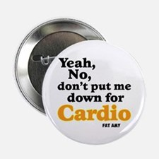 "No Cardio 2.25"" Button"