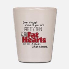 Fat Hearts Shot Glass