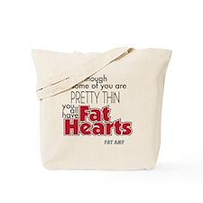 Fat Hearts version 2 Tote Bag