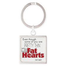 Fat Hearts version 2 Square Keychain