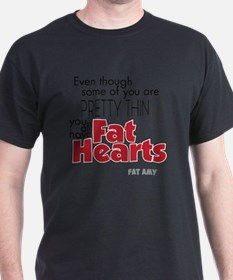 Fat Hearts version 2 T-Shirt