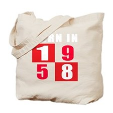 Born In 1958 Designs Tote Bag
