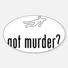Murdered-02-A Sticker (Oval)