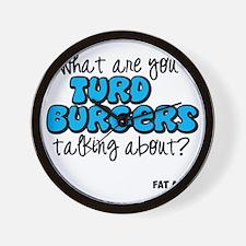 Turd Burgers Wall Clock