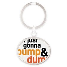 Pump and Dump Oval Keychain