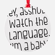 Watch The Language Ornament