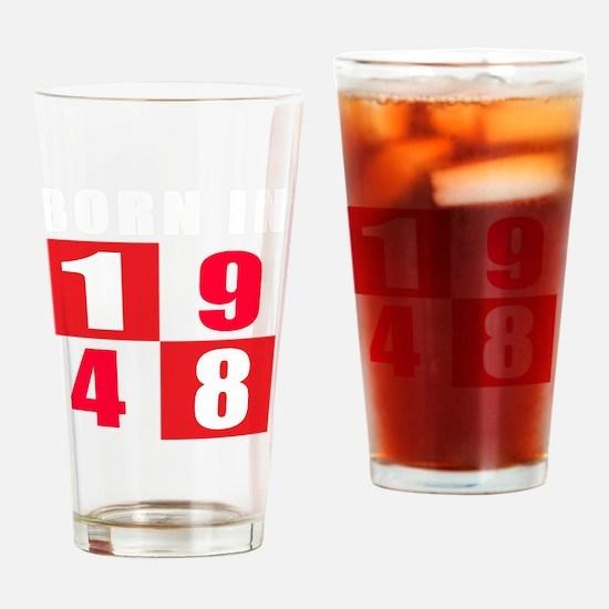 Born In 1948 Designs Drinking Glass