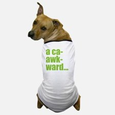 acaawkward - white Dog T-Shirt