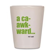 acaawkward Shot Glass