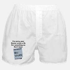 pharmacist STUPID Boxer Shorts