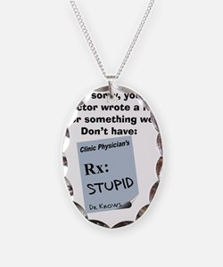 pharmacist STUPID Necklace