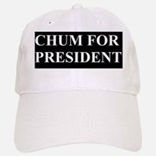 Chum for President Hat