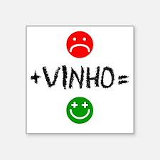 "Plus Vinho Equals Happy Square Sticker 3"" x 3"""