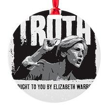 Truth by Elizabeth Warren Ornament