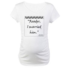 Reader, I married him. Shirt