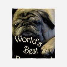 Worlds Best Pug Daddy Throw Blanket