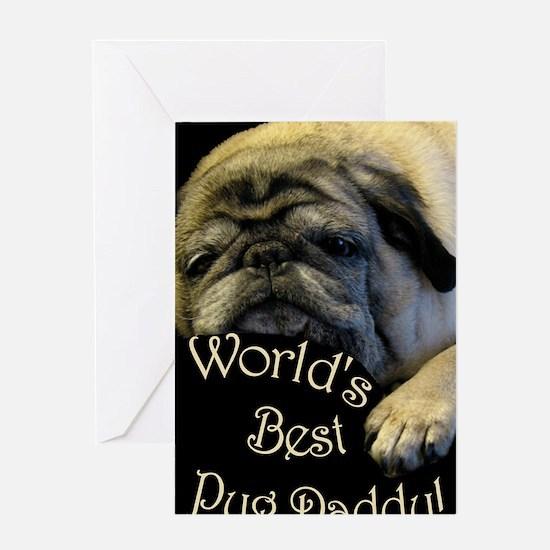 Worlds Best Pug Daddy Greeting Card