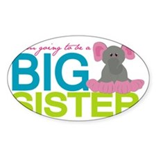 I am going to be a Big Sister Decal