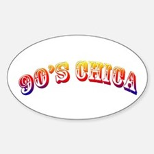 90's Chica Oval Decal