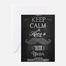 Keep Calm And Have A FunTacheTic Yea Greeting Card