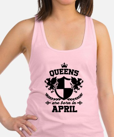 QUEENS ARE BORN IN APRIL Tank Top