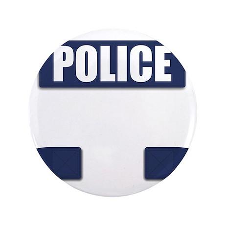 "Police Bullet-Proof Vest 3.5"" Button"