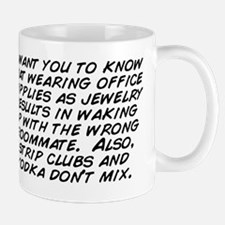 I want you to know that wearing office  Mug