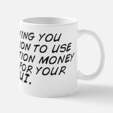 I'm giving you permission to use t Mug
