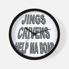 Jings Crivens Help Ma Boab Wall Clock