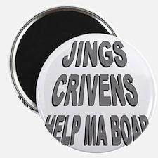 Jings Crivens Help Ma Boab Magnet