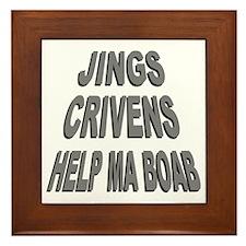 Jings Crivens Help Ma Boab Framed Tile
