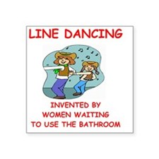 "line dancing Square Sticker 3"" x 3"""