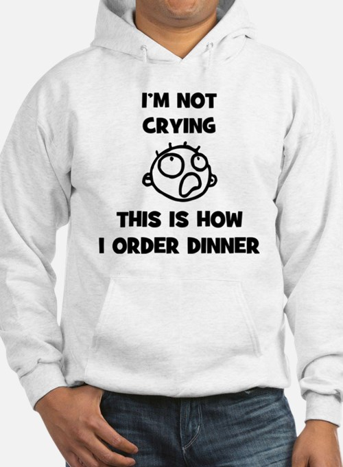 FIN-not-crying-dinner-CROP Hoodie