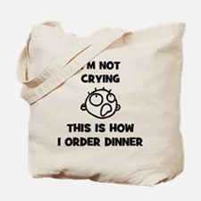 FIN-not-crying-dinner-CROP Tote Bag