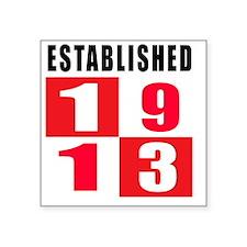 "Established 1913 Designs Square Sticker 3"" x 3"""